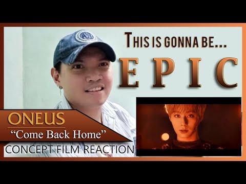 [REACTION VIDEO] ONEUS(원어스) 'COME BACK HOME' Concept Film