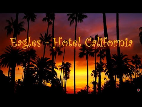 Eagles - Hotel California (Lyrics)