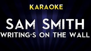Sam Smith - Writing's On The Wall | LOWER Key Karaoke Version Lyrics Cover James Bond 007 Spectre
