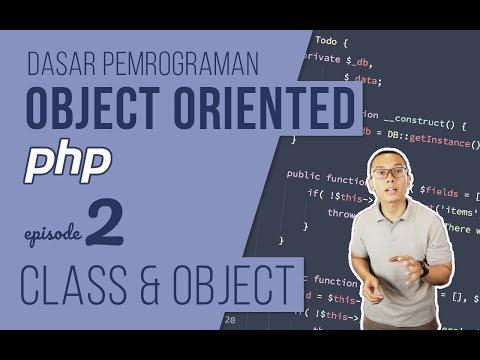 OOP DASAR pada PHP #2 - Class dan Object
