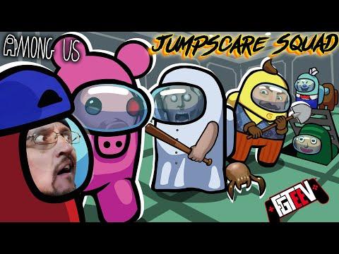 AMONG US: Jump Scare Squad (FGTeeV, PIGGY, GRANNY, BALDI, Hello Neighbor, Ice Scream + More)