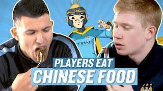 Manchester City Players Try Chinese Food! | Chinese New Year