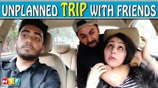 Video Unplanned Trip With Friends | WHAT THE FUKREY MP3, 3GP, MP4, WEBM, AVI, FLV Oktober 2018