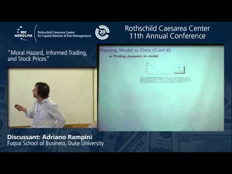 "Prof. Adriano Rampini Discuss: ""Moral Hazard, Informed Trading, and Stock Prices"""