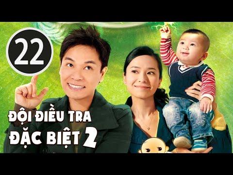 Đội điều tra đặc biệt II 22/25 (tiếng Việt); DV chính: Quách Tấn An , Quách Thiện Ni; TVB/2009 - Thời lượng: 44 phút.