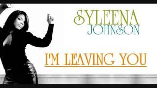 Syleena Johnson - I'm Leaving You (Unreleased)