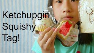 Ketchupgiri Squishy Tag! - VidInfo