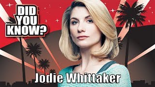 DID YOU KNOW? Jodie Whittaker (The New Dr Who) 10 things You Didn't Know About Jodie Whittaker Host Sandra Matos Twitter ...