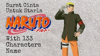 Surat Cinta Untuk Starla (Virgoun cover Naruto Vers) with 133 CHARACTERS NAME