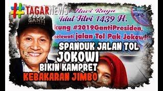 "Video Spanduk ""Jalan Tol Pak Jokowi"", Bikin Kampret Kebakaran Jimbo! MP3, 3GP, MP4, WEBM, AVI, FLV Oktober 2018"