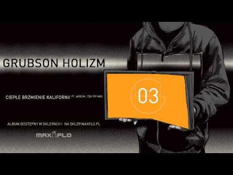 Tekst piosenki Grubson - Ciepłe Brzmienie Kalifornii ft, Jarecki, Ten Typ Mes po polsku