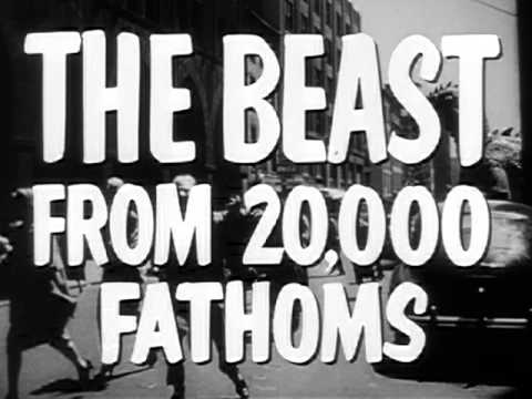 The Beast From 20,000 Fathoms - Trailer