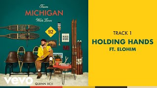 Quinn XCII - Holding Hands (Official Audio) ft. Elohim