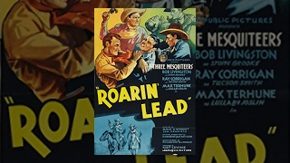 ROARIN' LEAD | Robert Livingston | Full Length Western Movie | English | HD | 720p
