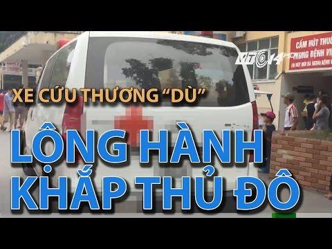"""(VTC14) Xe cứu thương """"dù"""" lộng hành khắp thủ đô"""
