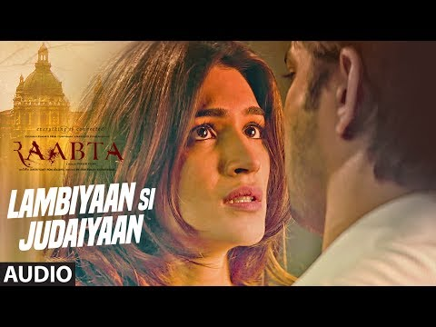 Arijit Singh : Lambiyaan Si Judaiyaan Song (Audio)