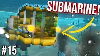 I BUILT A YELLOW SUBMARINE!! - SCRAP MECHANICS SURVIVAL #15