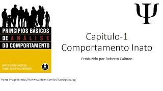 Princípios Básicos de Análise do Comportamento - Cap 1 - Reflexo Inato.