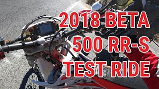 1. 2018 Beta 500 RR-S Test Ride & First Impressions - Pilot Rock Road & 3W13 - Lake Arrowhead, CA