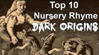 Video Top 10 Nursery Rhyme Dark Origins MP3, 3GP, MP4, WEBM, AVI, FLV Mei 2019
