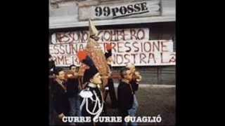Download Lagu 99 POSSE -  Curre curre guagliò Mp3
