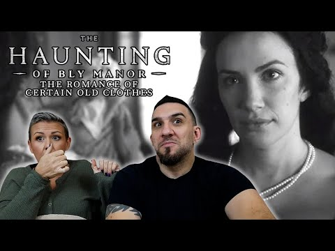 The Haunting of Bly Manor Episode 8 'The Romance of Certain Old Clothes' REACTION!!
