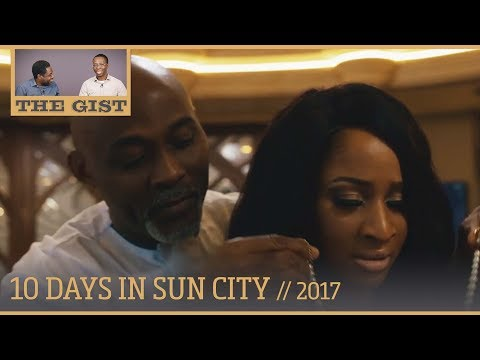 EP072 - 10 Days in Sun City (2017) - Movie Review // The GIST
