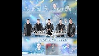 Grupo Vanguardia - Disco En Vivo 2017