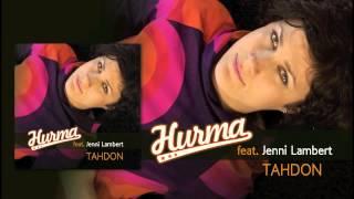 Hurma feat. Jenni Lambert - Tahdon