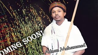 Adnan Mohamed - Hin Maqu Karaarraa