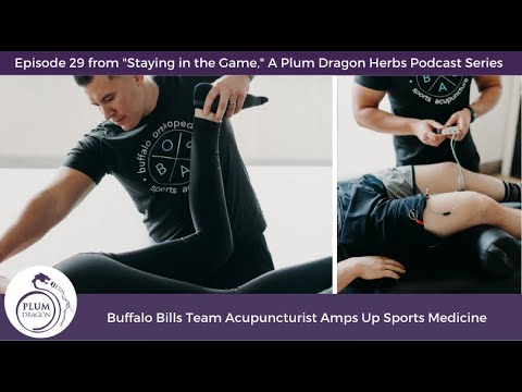 EP29 Buffalo Bills Team Acupuncturist Amps Up Sports Medicine