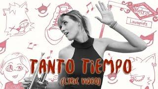 Jenny and the Mexicats - Tanto Tiempo (Lyric Video)