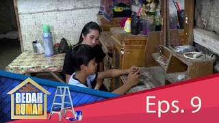Rumah Berhak Dibedah, Ini Kisah Keluarga Pak Yahya  | BEDAH RUMAH EPS. 9 (1/4) GTV 2017