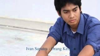 Ivan Saputra - Orang Ketiga (Hivi) Cover