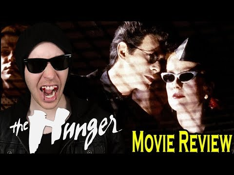 THE HUNGER (1983)-Movie Review