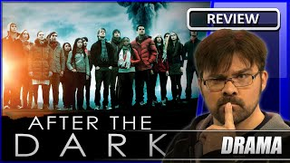 After The Dark   Movie Review  2013