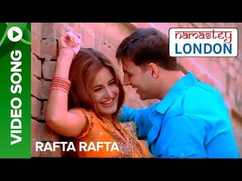 Rafta Rafta (Uncut Video Song) | Namastey London | Akshay Kumar & Katrina Kaif