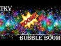Bubble Boom (Original Mix) | FREE DOWNLOAD