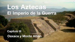 Los Aztecas: El Imperio de la Guerra (Parte 3,