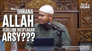Video Dimana Allah Sebelum diciptakan Arsy??? - Ustadz Harits Abu Naufal MP3, 3GP, MP4, WEBM, AVI, FLV Mei 2019