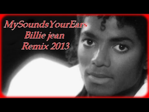 Michael Jackson – Billie Jean (New Remix 2013)