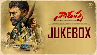 #Narappa – Full Songs Jukebox || Venkatesh Daggubati || Priyamani || Mani Sharma