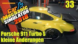Porsche 911 Turbo S | #33 | kleine Änderungen | Car Mechanic Simulator 2018