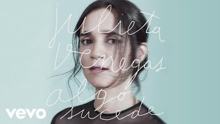 Julieta Venegas - Algo Sucede (Cover Audio)