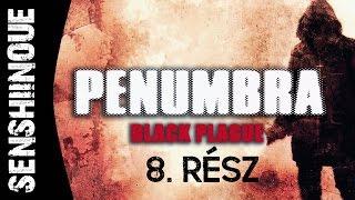 A Penumbra Black Plague a Frictional Games és a Paradox Interactive tulajdona. Penumbra Black Plague is the property of Frictional Games and Paradox ...