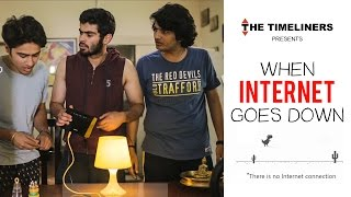 Video When Internet Goes Down | The Timeliners MP3, 3GP, MP4, WEBM, AVI, FLV November 2017