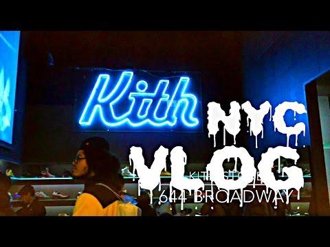VLOG #5 NEW YORK CITY KITH SUPREME SOHO