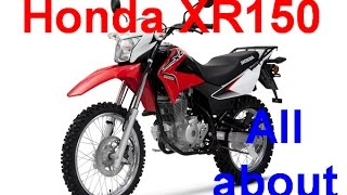 5. All about Honda XR 150 L