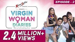 Video Virgin Woman Diaries – C.O.N.D.O.M.S | Ep 02 | Web Series | Kabir Sadanand | FrogsLehren | HD MP3, 3GP, MP4, WEBM, AVI, FLV November 2017
