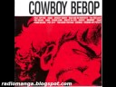 Cowboy Bebop – Bad Dog No Biscuits